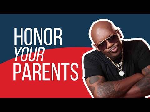 3.4.21 – Honor Your Father and Your Mother because . . .